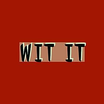 Wit It (feat. Diamond Jones)