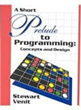 Prelude to Programming Concepts & Design: SHORT