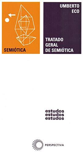 Tratado geral de semiótica: 73