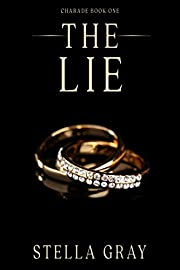The Lie (Charade Book 1)