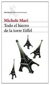 Todo el hierro de la torre Eiffel (Biblioteca Formentor)