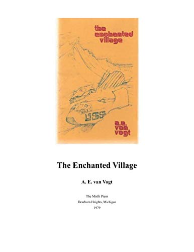 Illustrated The Enchanted Village: Classic books (English Edition)
