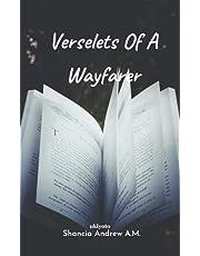 Verselets Of A Wayfarer