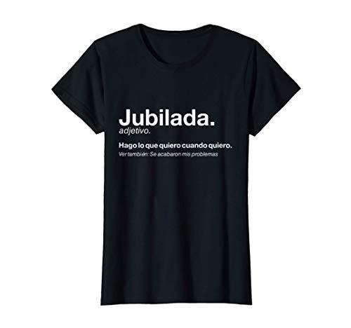 Mujer Regalo Original Jubilación Hombre Definición Jubilada Camiseta