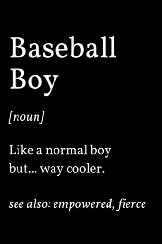 Baseball Boy: Funny Baseball Player Blank Lined Notebook Journal Gift For Everyone Men Women, Birthday And Christmas Present Ideas For Baseball Lover, Coach, Retired Dad Grandpa