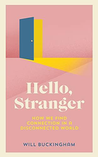 Hello, Stranger  by  Will Buckingham