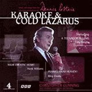 Karaoke & Cold Lazarus