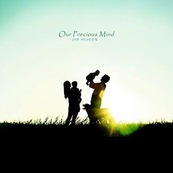 Our Precious Mind