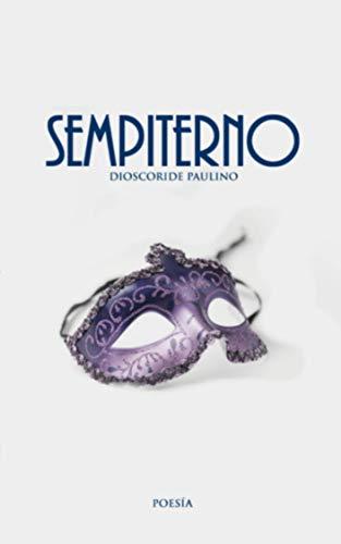 SEMPITERNO (Spanish Edition)
