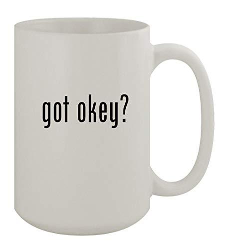 got okey? - 15oz Ceramic White Coffee Mug, White
