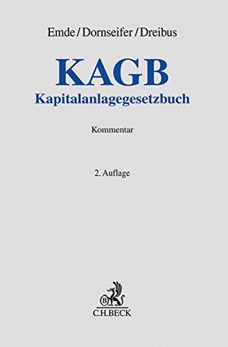 KAGB: Kapitalanlagegesetzbuch (Grauer Kommentar)