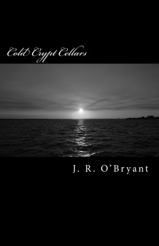 Cold Crypt Cellars: Book One of The Krystiana Aramis Series: 1