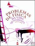 Problemas de Física da Vida Quotidiana (Portuguese Edition)