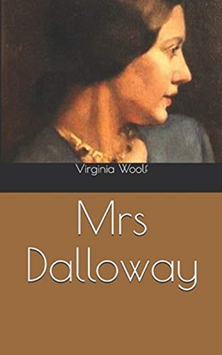 Mrs. Dalloway - Virginia Woolf: Annotated (English Edition)