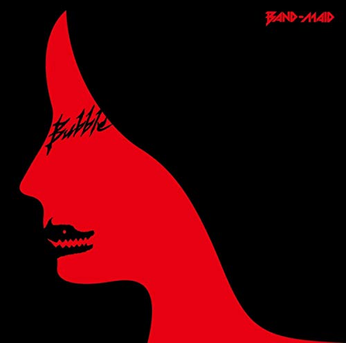 [Single]Bubble – BAND-MAID[FLAC + MP3]