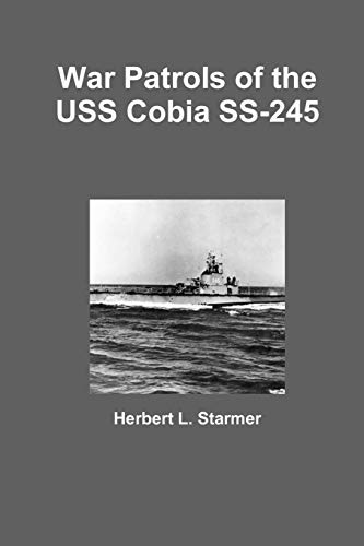 War Patrols Of The Uss Cobia Ss-245