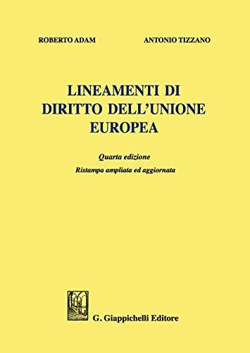 Lineamenti di diritto dell'Unione Europea. Ediz. ampliata