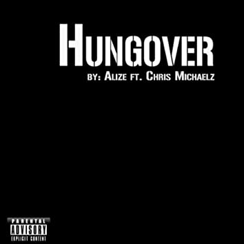Hungover (feat. Chris Micheals)