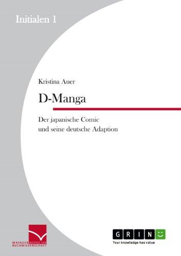 D-Manga. Der japanische Comic und seine deutsche Adaption (Initialen) (German Edition)