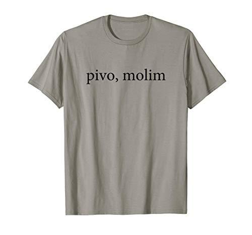 Bier Bitte Pivo,Molim Serbische Sprache Ferien Gruppe Hemd T-Shirt