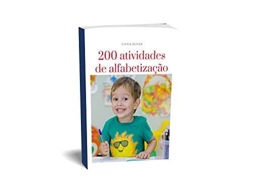 200 Atividades de alfabetização: Uma coletânea de atividades de alfabetização pronta para você imprimir e usar.
