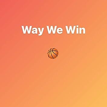 Way We Win