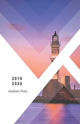 2019 - 2020 Academic Diary: 18 Month Mid-Year Student Planner, Agenda/ JULY 2019 - DECEMBER 2020 / yearly, monthly & weekly calendars, schedule, space ... to-do … / Lighthouse (Monday start week)