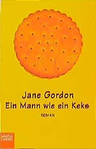 Ein Mann wie ein Keks (Frauen. Bastei Lübbe Taschenbücher)