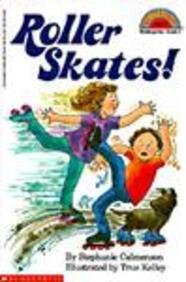 Roller Skates! (Hello Reader! Level 2)