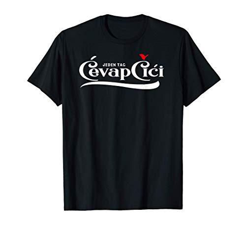 Cevapcici - Balkan Spezialitäten Kollektion T-Shirt
