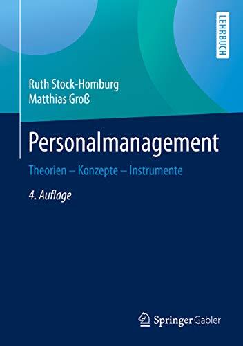 Personalmanagement: Theorien – Konzepte – Instrumente
