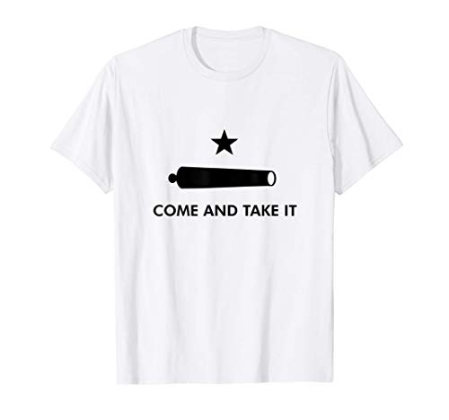 Come And Take It Historical Texas Alamo 1836 T-Shirt