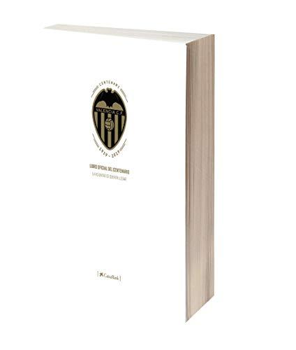 Libro oficial del Centenario del Valencia CF: La voluntad de