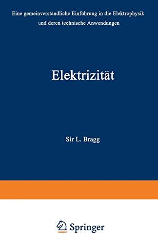 Elektrizität: Eine Gemeinverständliche Einführung in die Elektrophysik und Deren Technische Anwendungen (German Edition)