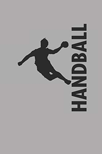 Handball: Notizbuch für Handball Spieler Notebook Journal 6x9 lined