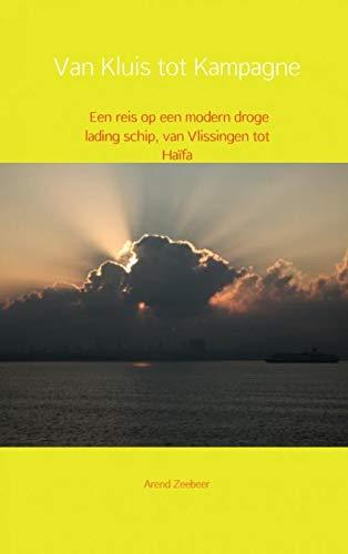 Van kluis tot kampagne: een reis op een modern droge lading schip, van Vlissingen tot Haïfa