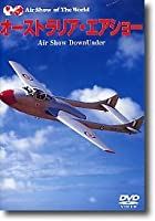 Air Show of The World~オーストラリア・エアショー Air Show DownUnder [DVD]
