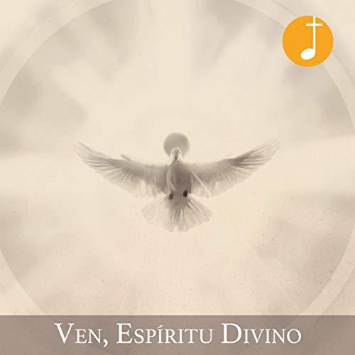 Ven, Espíritu Divino