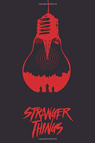 Stranger things: movie notebook better than stranger things tshirt, 100 lined pages, 6x9''