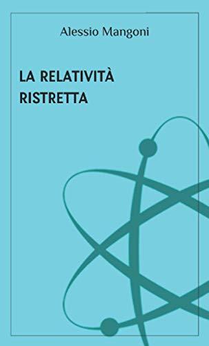 La relatività ristretta
