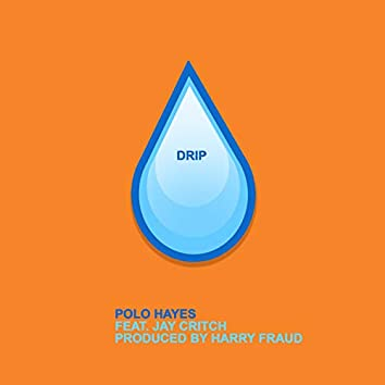 Drip (feat. Jay Critch)