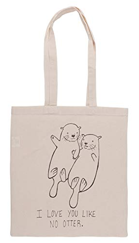 I Love You Like No Otter Einkaufstasche Groceries Beige Shopping Bag
