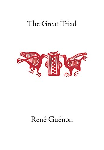 The Great Triad (The Collected Works of Rene Guenon) (English Edition)