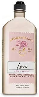 【Bath&Body Works/バス&ボディワークス】 ボディウォッシュ&フォームバス アロマセラピー ラブ ローズ&バニラ Body Wash & Foam Bath Aromatherapy Love Rose & Vanilla 10 fl oz / 295 mL [並行輸入品]