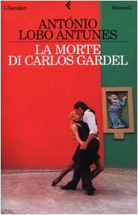 La mort de Carlos Gardel 8807016176 Book Cover