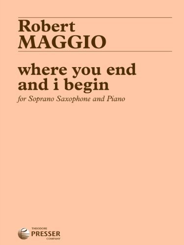 Where You End and I Begin, for Oboe and Piano by Robert Maggio (2014) Sheet music