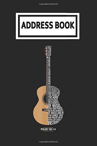 Address Book: Praise Him with Strings Psalm 150 Acoustic Guitar Guitarist Player Telephone & Contact Address Book with Alphabetical Tabs. Small Size ... and Notes with A-Z Index for Women Men