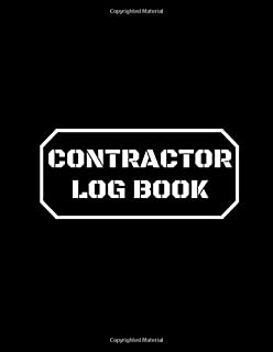 Contractor Log Book: Record Keeper For Construction Projects, Log Subcontractors, Equipments, Work Safety Notebook Diary (Construction Project Management)