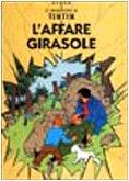 Le avventure di Tintin : L'affare Girasole