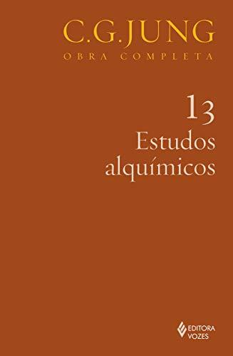 Estudos alquímicos Vol. 13: Volume 13